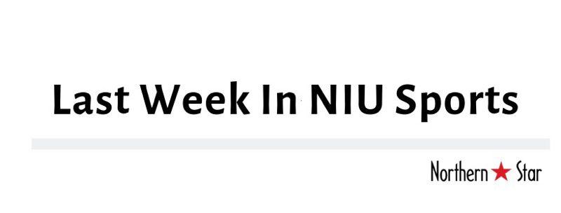 Last week in NIU sports